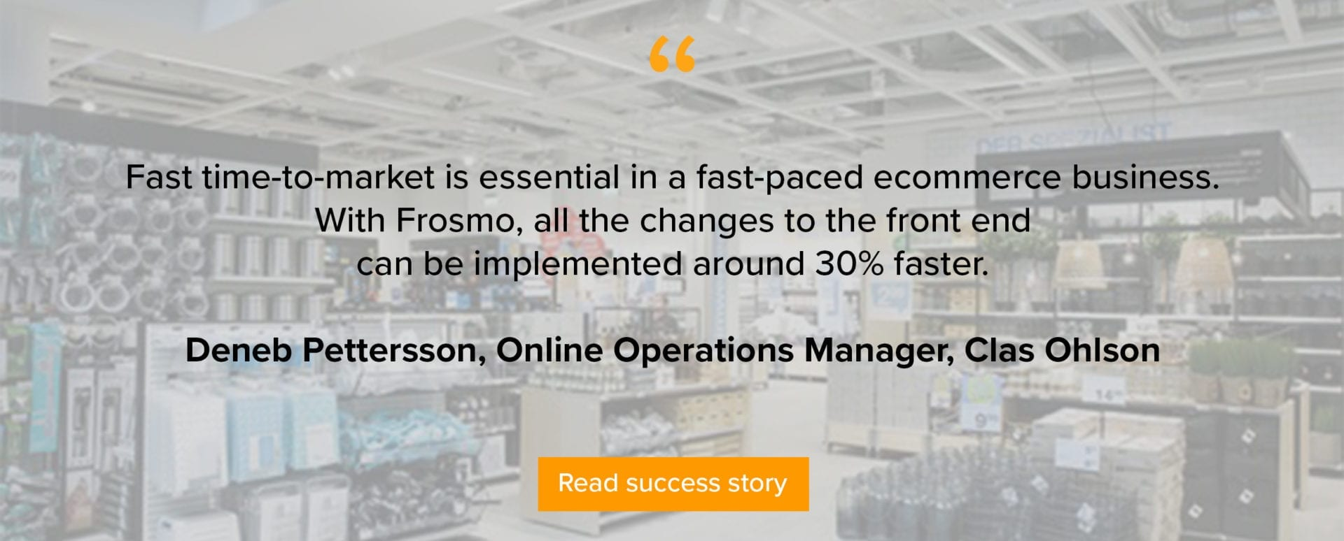Clas Ohlson gains great results with validated personalized customer journeys with SAP Hybris and Frosmo