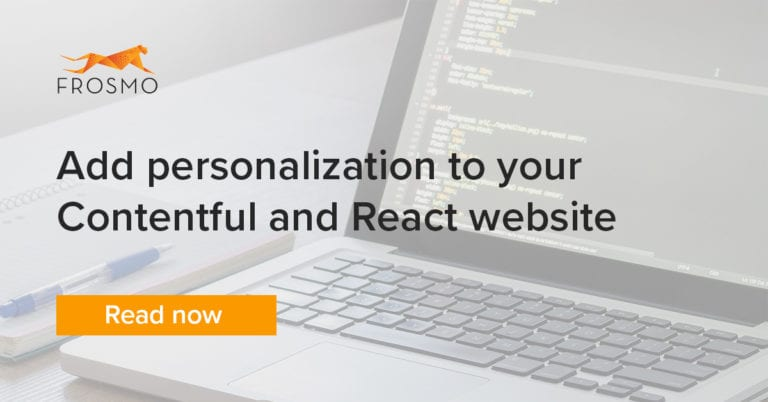 Add personalization to your Contentful and React website