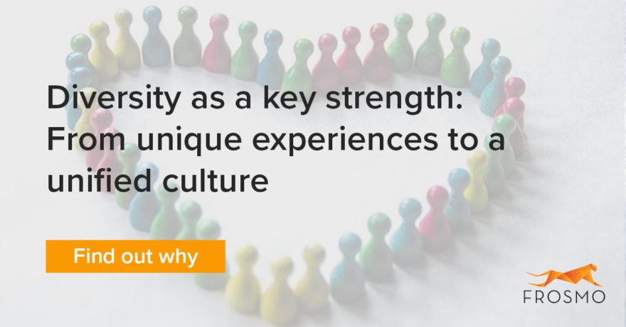 Diversity as a key strength: From unique experiences to a unified culture