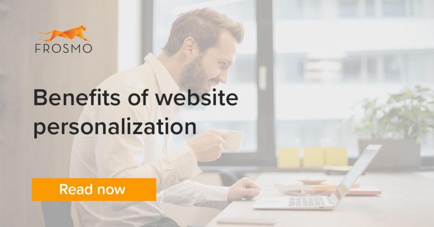 Benefits of website personalization