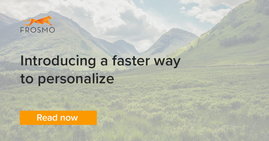 faster way to personalize
