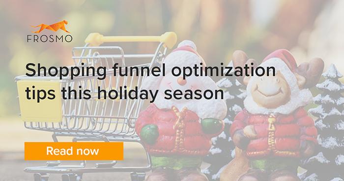 Shopping funnel optimization tips