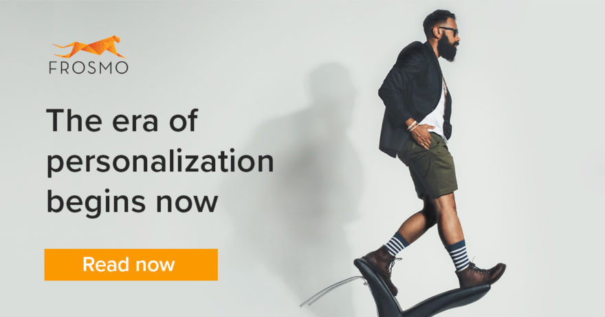 The era of personalization begins now
