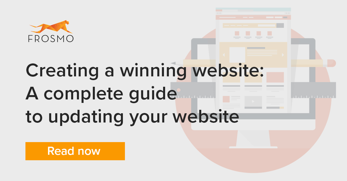 Creating a winning website: A complete guide to updating your website