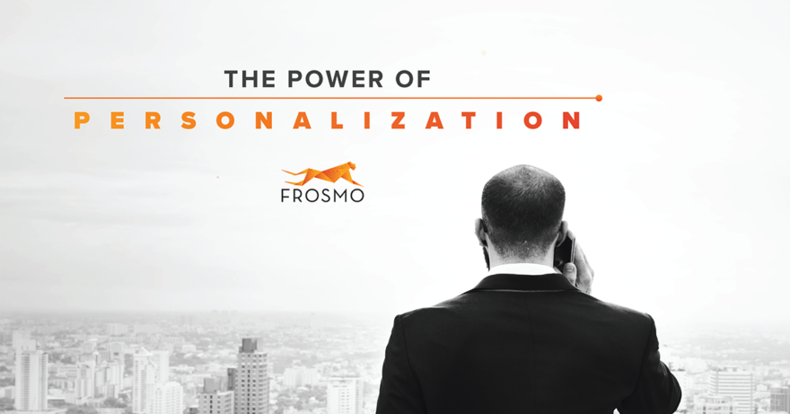 The power of personalization