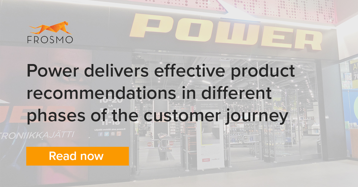 Power delivers effective product recommendations in different phases of the customer journey