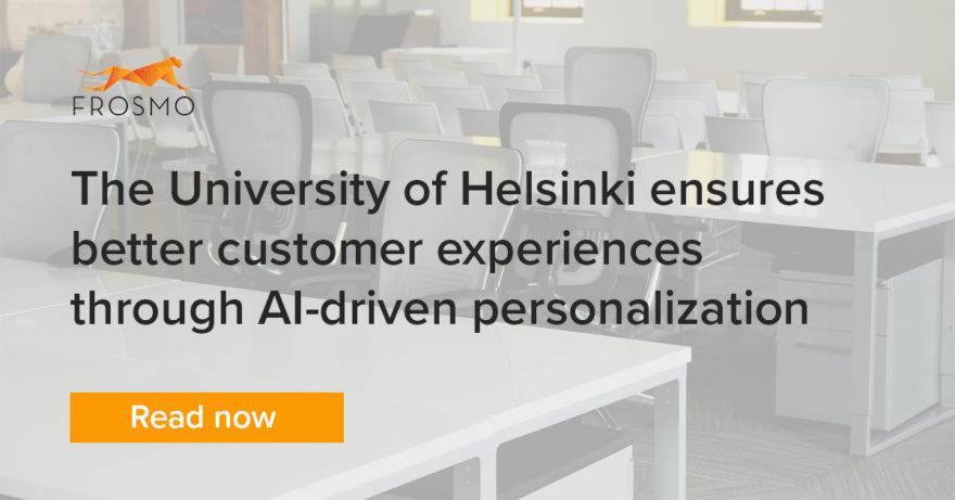The University of Helsinki ensures better customer experiences through AI-driven personalization