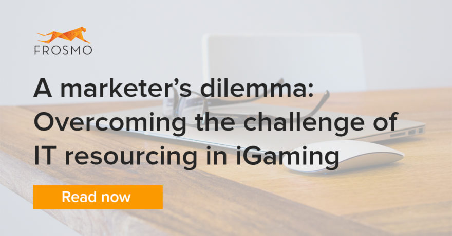 A marketer's dilemma: Overcoming the challenge of IT resourcing in iGaming